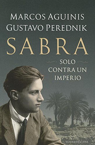 Sabra (Spanish Edition): Aguinis, Marcos; Perednik, Gustavo