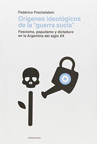 9789500754668: ORIGENES IDEOLOGICOS DE LA GUERRA SUCIA
