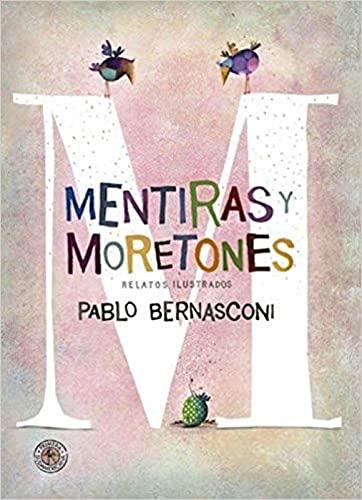 9789500755733: Mentiras Y Moretones