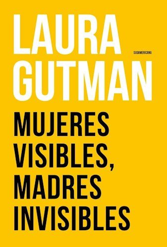 9789500759823: Mujeres visibles, madres invisibles