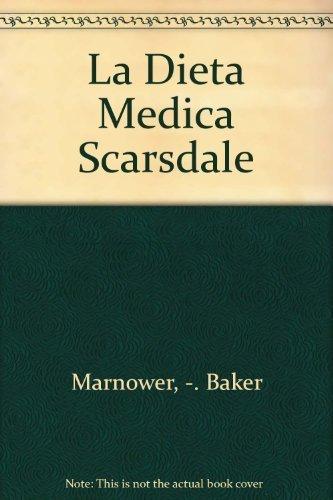 La Dieta Medica Scarsdale (9500803364) by Herman Tarnower; Samm Sinclair Baker