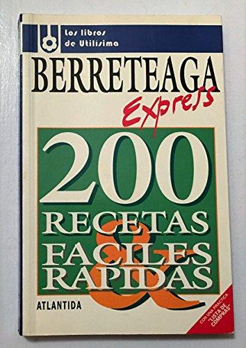 Barreteaga express: Berreteaga, Choly