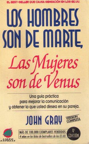 9789500813099: Los Hombres son de Marte, las Mujeres son de Venus