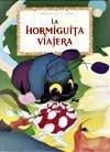 La Hormiguita Viajera (Spanish Edition): Constancio Vigil
