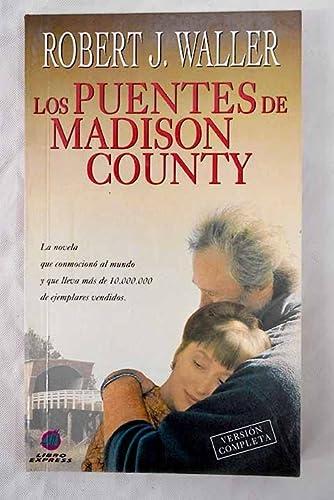 9789500813822: Los Puentes De Madison County (Spanish Edition)