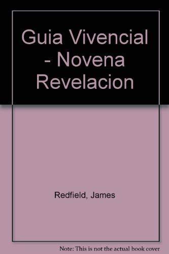 9789500814393: La novena revelación: Guía vivencial