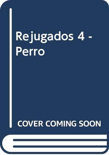 Rejugados 4 - Perro (Spanish Edition): Marcelo Elizalde