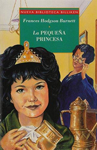 9789500817806: La Pequena Princesa / A Little Princess (Nueva Biblioteca Billiken) (Spanish Edition)