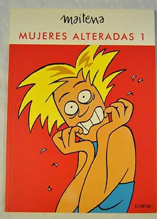 Mujeres Alteradas 3 (Spanish Edition): Maitena