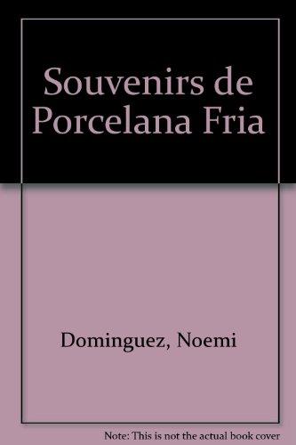 9789500819237: Souvenirs de Porcelana Fria