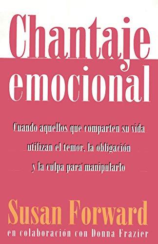 9789500819312: Chantaje Emocional