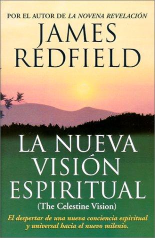 La nueva visi?n espiritual: Redfield, James