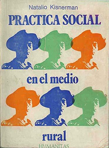 PRACTICA SOCIAL EN EL MEDIO RURAL: KISNERMAN, NATALIO