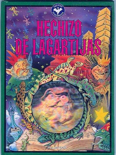 Hechizo de lagartijas (Coleccion Tarantula) (Spanish Edition): Anonimo