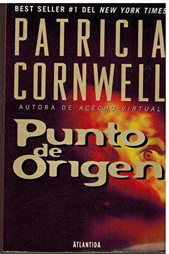9789500820929: Punto de origen / Point of Origin (Kay Scarpetta) (Spanish Edition)