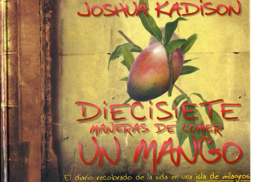 9789500821162: Diecisiete Maneras De Comer UN Mango