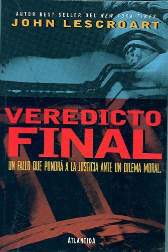 9789500821285: Veredicto final (Dismas Hardy) (Spanish Edition)