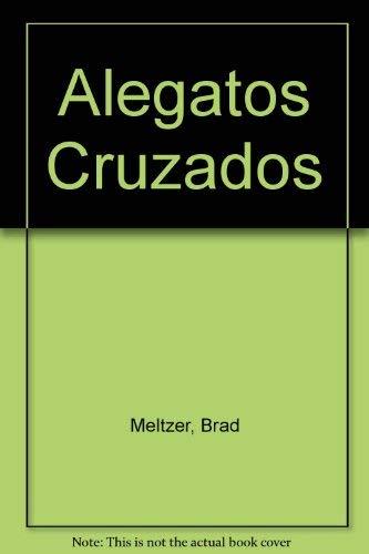 Alegatos Cruzados: Meltzer, Brad