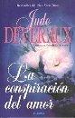 La Conspiracion del Amor: Jude Deveraux
