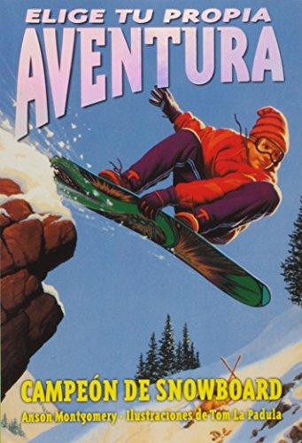 9789500823432: Campeon de Snowboard - Elige Tu Propia