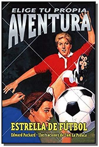 9789500823487: Estrella de Futbol 6 - Elige Tu Propia Aventura (Spanish Edition)