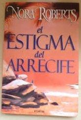 9789500823913: Estigma del Arrecife, El (Spanish Edition)
