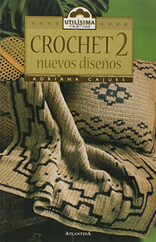 9789500824057: Crochet 2 - Nuevos Disenos (Spanish Edition)