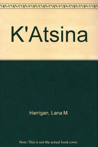 9789500824101: K'Atsina (Spanish Edition)