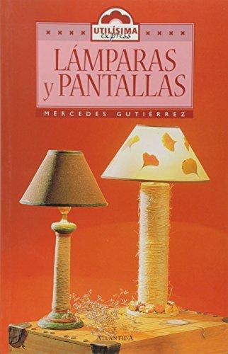 9789500824439: Lamparas y Pantallas (Spanish Edition)