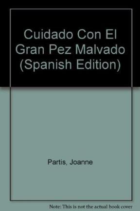 9789500824897: Cuidado Con El Gran Pez Malvado (Spanish Edition)