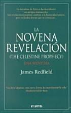 9789500826013: LA Novena Revelacion/the Celestine Prophecy (Spanish Edition)