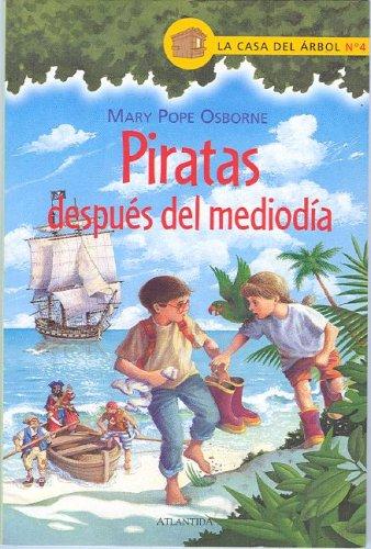 9789500826730: Piratas Despues del Mediodia (La casa del arbol / Magic Tree House)