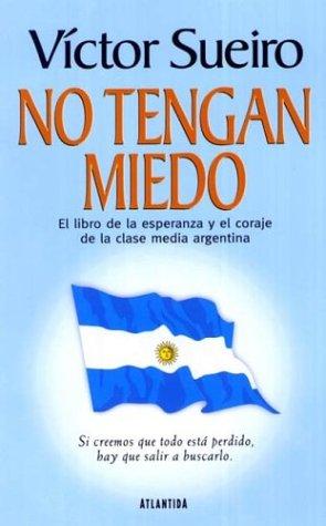 No Tengan Miedo (Spanish Edition): Sueiro, Victor