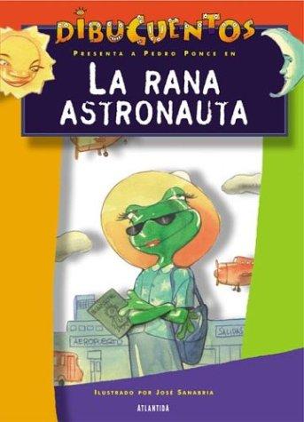 9789500827690: La Rana Astronauta
