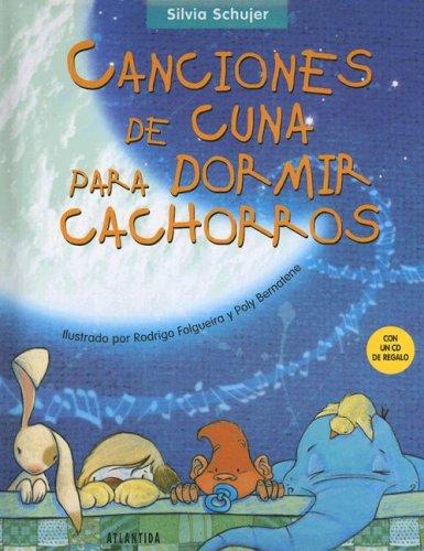 9789500828376: Canciones de Cuna Para Dormir Cachorros with CD (Audio) (Spanish Edition)