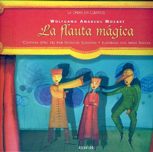 9789500830058: La Flauta Magica (Coleccion la Opera en Cuentos) (Spanish Edition)