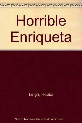 9789500830850: Horrible Enriqueta (Spanish Edition)