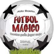 9789500831796: Futbol Magico - Cuentos Para Jugar Mejor (Spanish Edition)