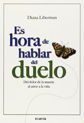 9789500834285: Es Hora De Hablar Del Duelo (Spanish Edition)
