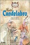 9789500834292: Hotel Candelabro