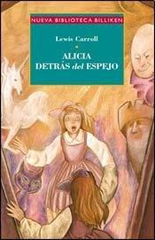 Alicia Tras El Espejo (9789500837750) by Lewis Carroll