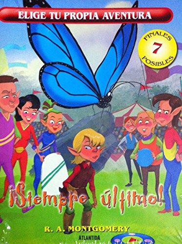9789500838658: SIEMPRE ULTIMO! (Spanish Edition)