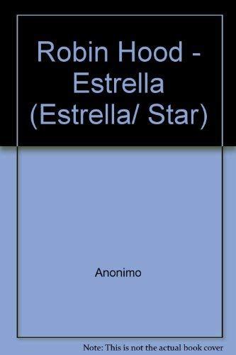 Robin Hood (Estrella/ Star) (Spanish Edition): Anonimo