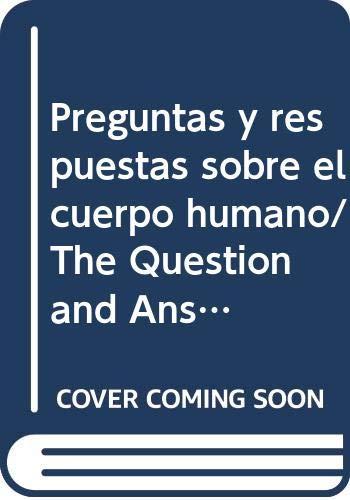 9789501100358: Preguntas y respuestas sobre el cuerpo humano/ The Question and Answer Book about the Human Body (Estrella del saber/ Star of Knowledge) (Spanish Edition)