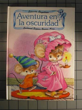 9789501100655: Aventura En LA Oscuridad (Coleccion Chiqilines/Adventure in the Dark)