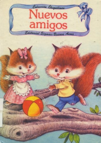 Nuevos Amigos - Chiquilines (Spanish Edition): Carruth, Jane