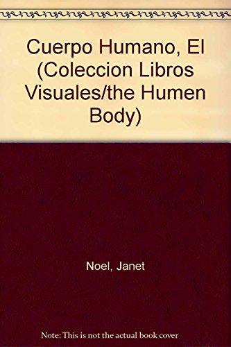9789501100853: Cuerpo Humano, El (Coleccion Libros Visuales/the Humen Body) (Spanish Edition)
