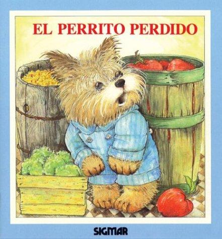 9789501106336: El Perrito Perdido/The Lost Puppy (Ternura) (Spanish Edition)