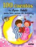 100 Cuentos - Para Leer Antes de Dormir de Syria Poletti (Cien Cuentos) (Spanish Edition): Poletti,...
