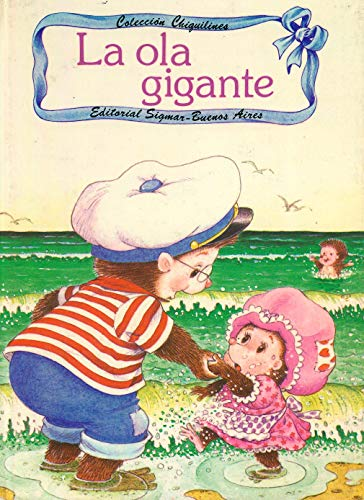 Ola Gigante, La - Gigantes - (Spanish Edition) (950110723X) by Jane Carruth